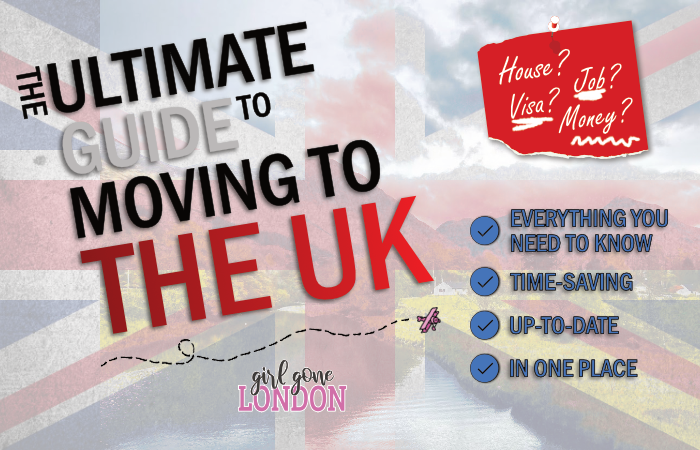 The Ultimate Guide to Moving to the UK. Everything you need to know time-saving in one place up-to-date